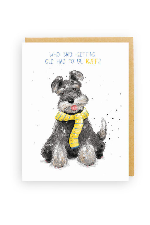 Squirrel Design Studio-Who Said Getting Old Had To Be Ruff - Birthday Card-mott-and-mulberry-shop-online-brisbane