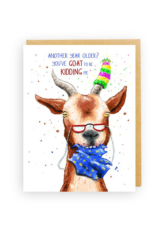 Squirrel Design Studio-Another Year Older, You've Goat To Be Kidding Me - Birthday Card-Mott and Mulberry