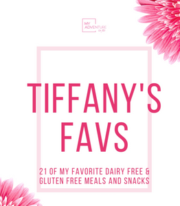 Tiffany's Favorite Dairy Free Gluten Free Recipes - Digital Download