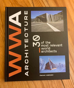 WWA Architecture - 30 of the most relevant world architects