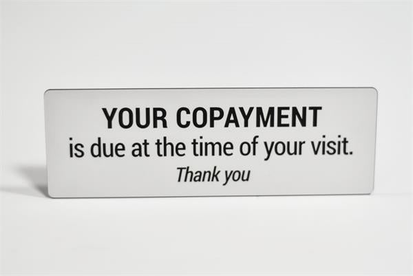 Copayment Reception Sign