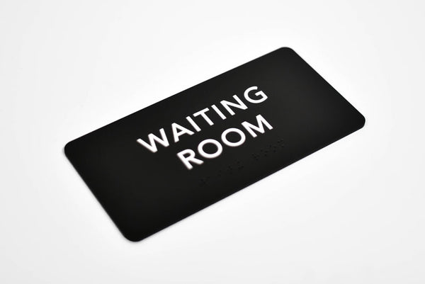 ADA Compliant Waiting Room Sign with Grade 2 Braille and Tactile Text