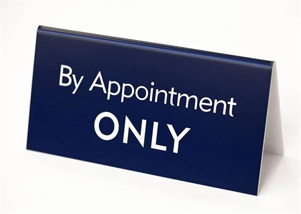 Appointment Only Desk Signs