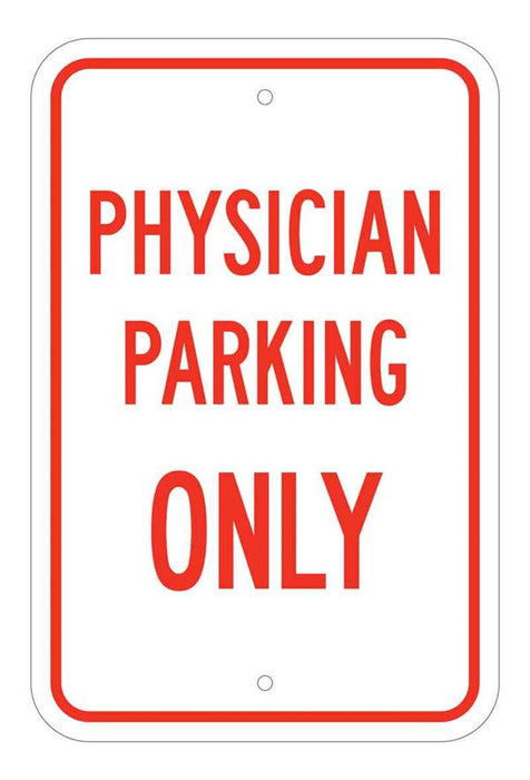 Physician Parking Only Sign