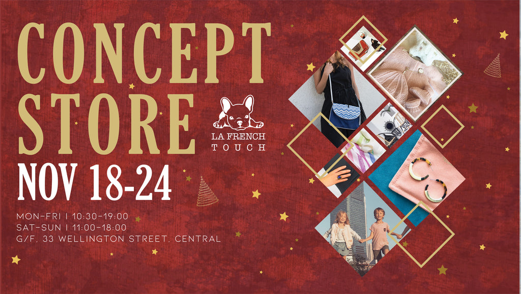 Christmas Concept Store by La French Touch - 18-24 November