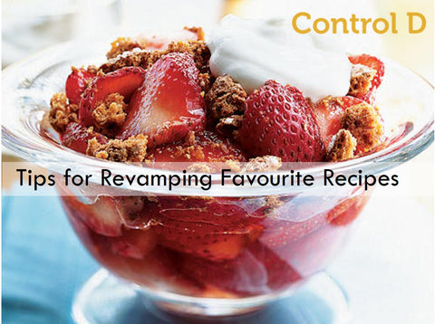 Tips for Revamping Favourite Recipes
