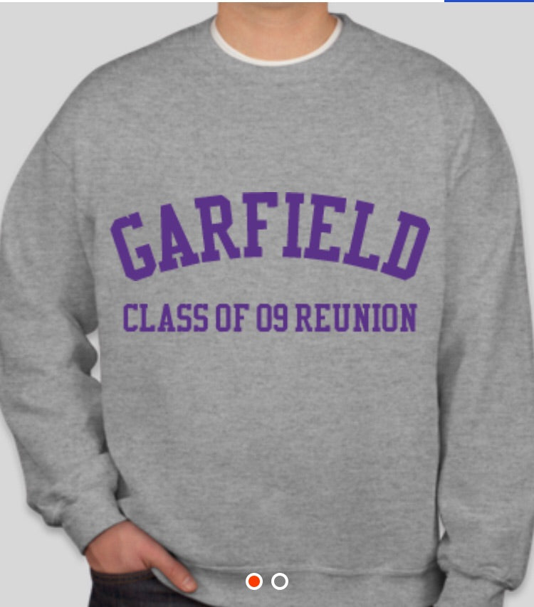 Garfield class of 09 reunion sweatshirt