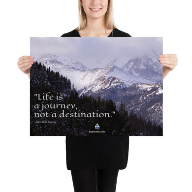 Poster - Life Is A Journey Quote - Emerson