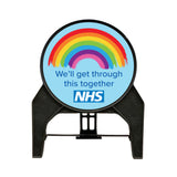 'We'll get through this together NHS' Circle Freestanding Sign