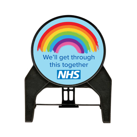 We'll get through this together NHS' Circle Freestanding Sign front view