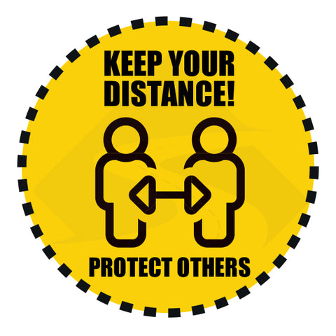 Keep your distance protect others yellow sticker