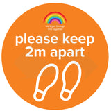 "Primary School Orange Social Distancing Floor Sticker that says ""please keep 2m apart"" in white font colour. With extra text that ""we'll get through this together"" with rainbow above."