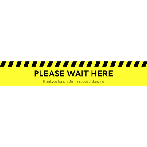 """PLEASE WAIT HERE - Thank you for practicing social distancing"" Floor Sticker - Yellow"