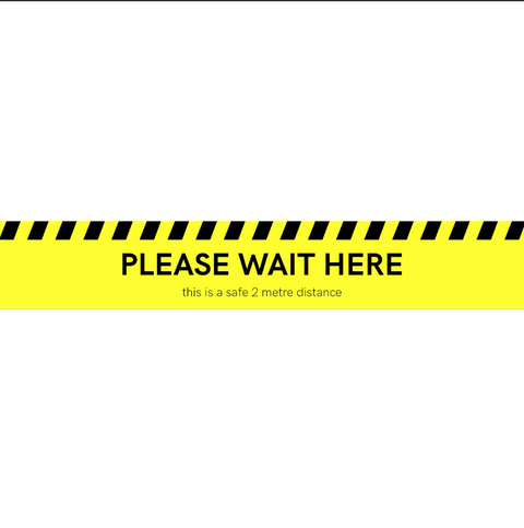 """PLEASE WAIT HERE - This is a safe 2m distance"" Floor Sticker - Yellow"