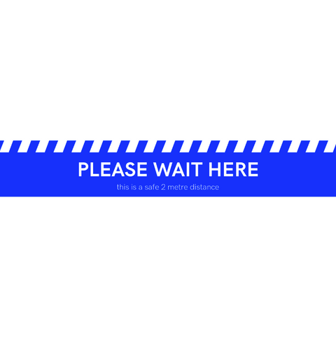 """PLEASE WAIT HERE - This is a safe 2m distance"" Floor Sticker - Blue"