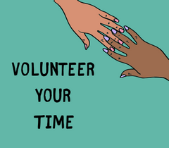 4 Ways You Can Help: Volunteer your Time