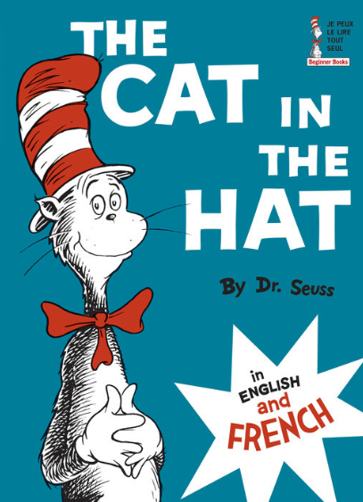 The Cat in the Hat by Dr. Seuss (English and French)