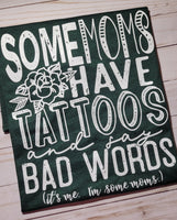 Some Moms Have Tattoos