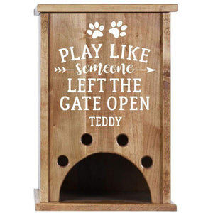 Personalized Pet Toy Box - Play Like Someone Left The Gate Open