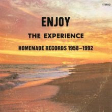 Enjoy the Experience: Homemade Records 1958-1992 (2CD) Compact Disk