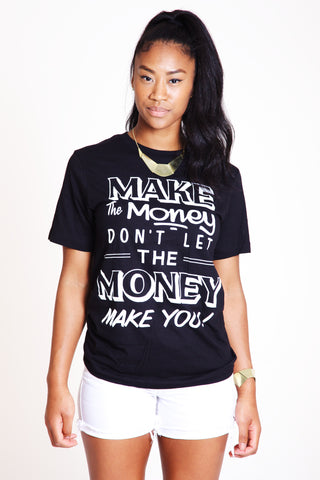 Make The Money T-Shirt