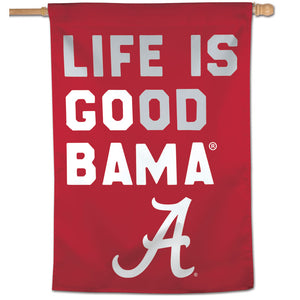 "Alabama Crimson Tide Life is Good Vertical Flag 28""x40"""