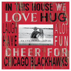 Chicago Blackhawks In This House Picture Frame
