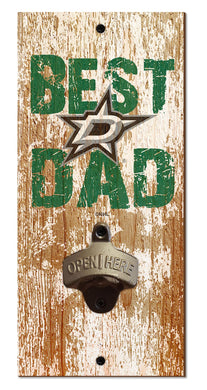 Dallas Stars Best Dad Bottle Opener