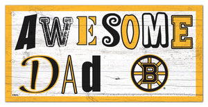 "Boston Bruins Awesome Dad Wood Sign - 6""x12"""