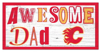 Calgary Flames Awesome Dad Wood Sign - 6