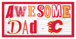 "Calgary Flames Awesome Dad Wood Sign - 6""x12"""