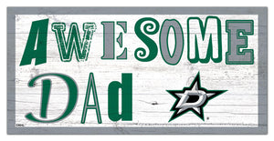 "Dallas Stars Awesome Dad Wood Sign - 6""x12"""