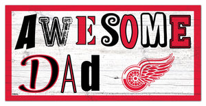 "Detroit Red Wings Awesome Dad Wood Sign - 6""x12"""