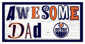 "Edmonton Oilers Awesome Dad Wood Sign - 6""x12"""