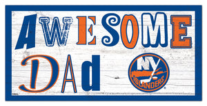 "New York Islanders Awesome Dad Wood Sign - 6""x12"""