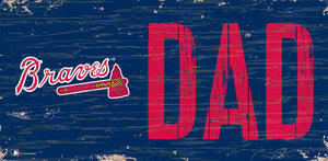 "Atlanta Braves Dad Wood Sign - 6""x12"""