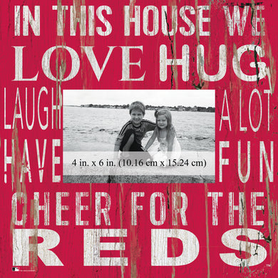 Cincinnati Reds In this House Picture Frame