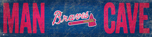 "Atlanta Braves Man Cave Sign - 6""x24"""