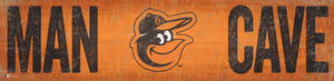 "Baltimore Orioles Man Cave Sign - 6""x24"""