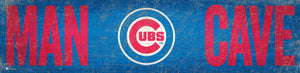 "Chicago Cubs Man Cave Sign - 6""x24"""