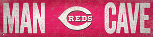 "Cincinnati Reds Man Cave Sign - 6""x24"""