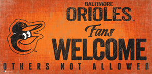 "Baltimore Orioles Fans Welcome Wood Sign - 12"" x 6"""