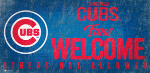 Chicago Cubs Fans Welcome Wood Sign