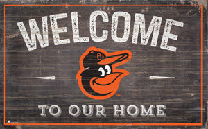 "Baltimore Orioles Welcome To Our Home Sign - 11""x19"""