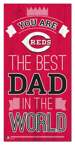 Cincinnati Reds Best Dad Wood Sign