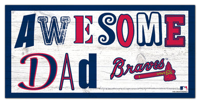 Atlanta Braves Awesome Dad Wood Sign - 6