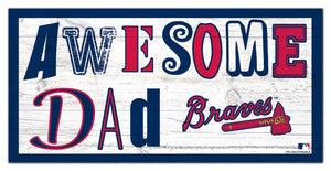 "Atlanta Braves Awesome Dad Wood Sign - 6""x12"""