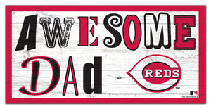 "Cincinnati Reds Awesome Dad Wood Sign - 6""x12"""