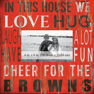Cleveland Browns In this House Picture Frame