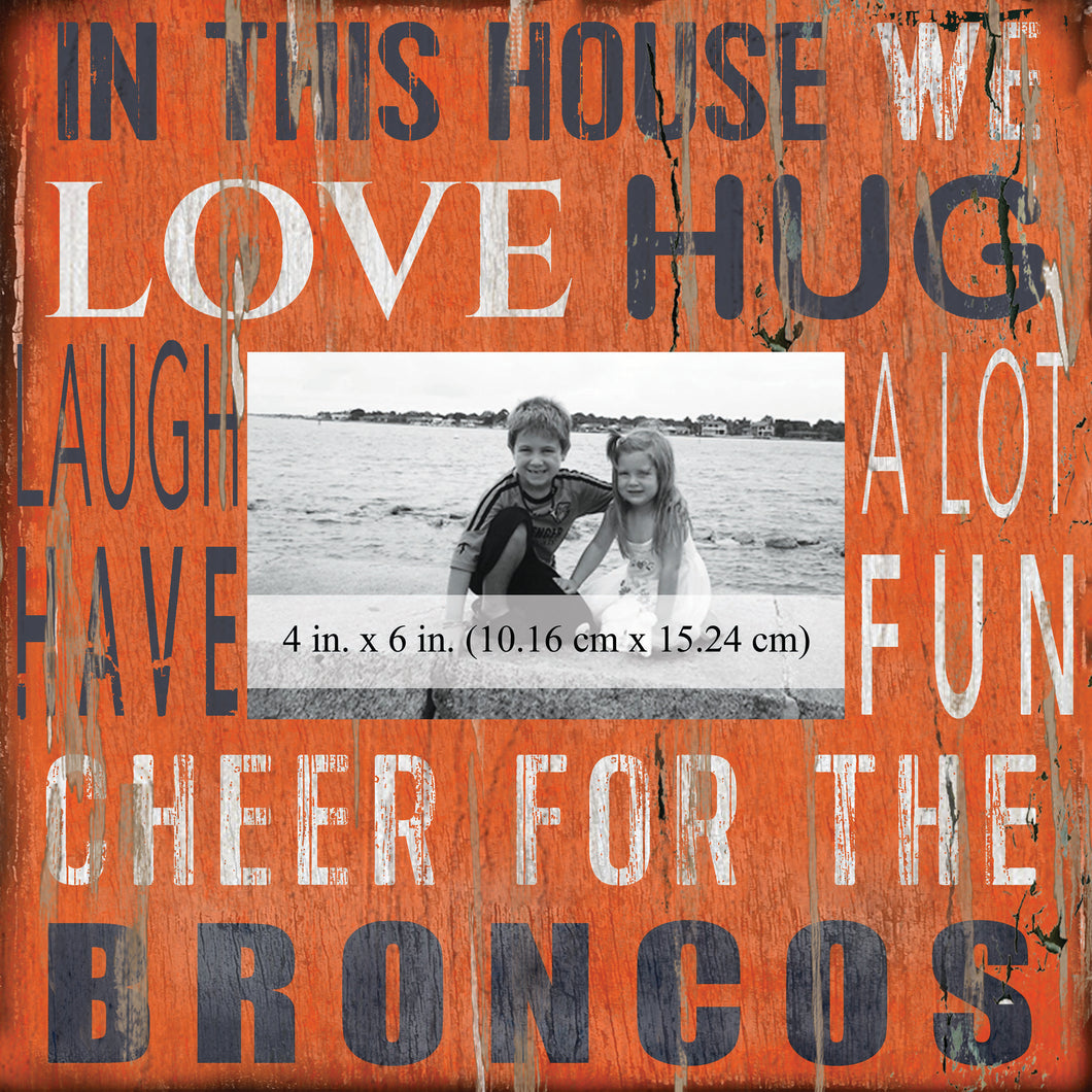 Denver Broncos In this House Picture Frame